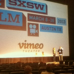 SXSW 2013 - first days at a film festival